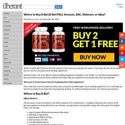 Where to Buy D-Bal (D-Bol Pills): Amazon, GNC, Walmart, or eBay?