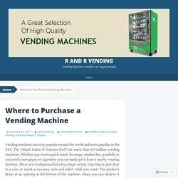 Where to Purchase a Vending Machine