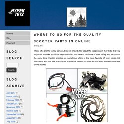 Where to go for the quality scooter parts in online