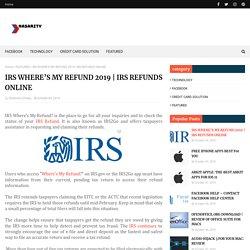 IRS WHERE'S MY REFUND 2019