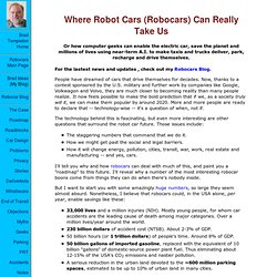 Where Robot Cars (Robocars) Can Really Take Us