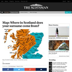 Map: Where in Scotland does your surname come from?