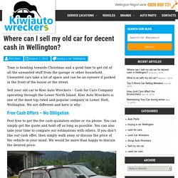 Where can I sell my old car for decent cash in Wellington? -