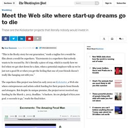 Meet the Web site where start-up dreams go to die