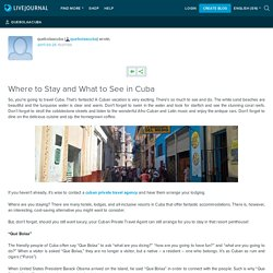 Where to Stay and What to See in Cuba
