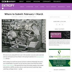 Where to Submit: February + March