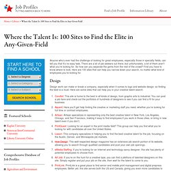 Where the Talent Is: 100 Sites to Find the Elite in Any-Given-Field