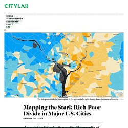 Where the Wealthy and Poor Live in U.S.'s Major Cities - The Atlantic