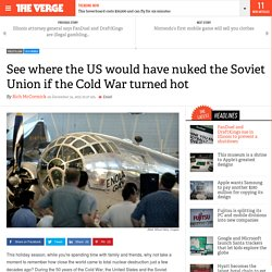 See where the US would have nuked the Soviet Union if the Cold War turned hot
