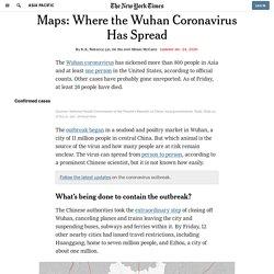 Maps: Where the Wuhan Coronavirus Has Spread