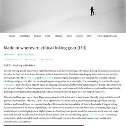 Scandinavian Hiking: Made in wherever: ethical hiking gear (I/II)