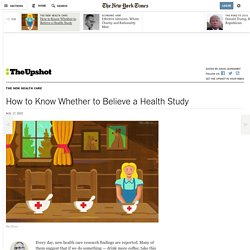How to Know Whether to Believe a Health Study