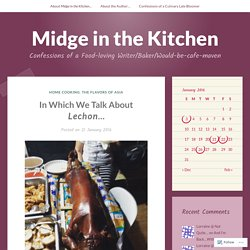 In Which We Talk About Lechon… – Midge in the Kitchen