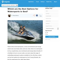 Which are the Best Options for Watersports in Goa