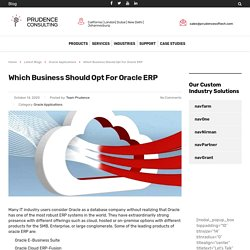 Which business should opt for Oracle ERP
