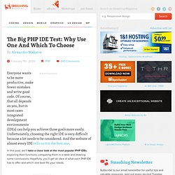The Big PHP IDE Test: Why Use One And Which To Choose - Smashing Magazine