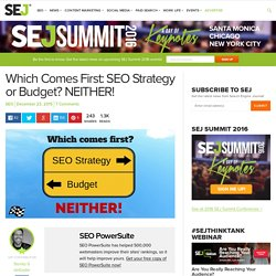 Which Comes First: SEO Strategy or Budget?