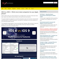 IOS 8 vs. IOS 9 – Which one is best companion for your Apple phone?