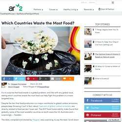 Which Countries Waste The Most Food?