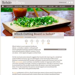 UNIVERSITY OF CALIFORNIA 23/12/14 Which Cutting Board is Safest?