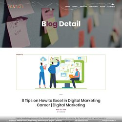 Tips Which Might Help You Excel in Digital Marketing as a Career