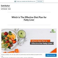 Effective Ayurvedic Diet Plan for Fatty Liver