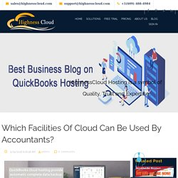 Which Facilities Of Cloud Can Be Used By Accountants?