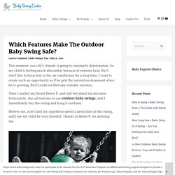 Which Features Make the Outdoor Baby Swing Safe? - Baby Swing Center