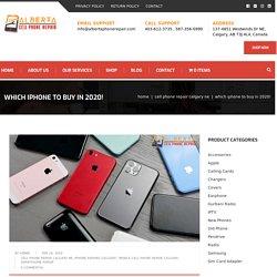 5 Best iPhone's To Buy In 2020