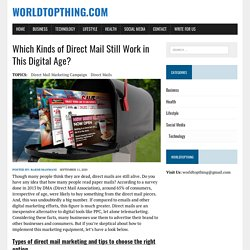 Which Kinds of Direct Mail Still Work in This Digital Age?