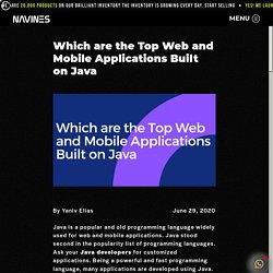 Top Web and Mobile Applications Built on Java