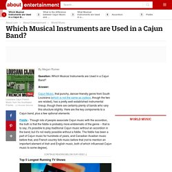 Which Musical Instruments Are Used in a Cajun Band?