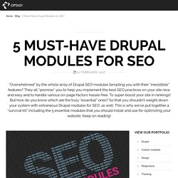 5 Must-Have Drupal Modules for SEO