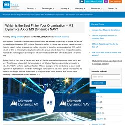 Which is the best fit for your organization - MS Dynamics AX or MS Dynamics NAV?