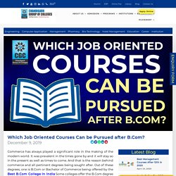 Which Job Oriented Courses Can be Pursued after B.Com? Chandigarh Group of Colleges ,CGC Landran