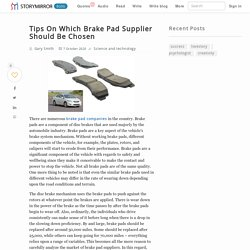 Tips On Which Brake Pad Supplier Should Be Chosen