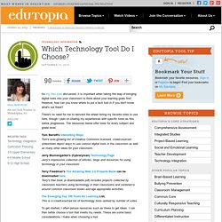 Which Technology Tool Do I Choose?