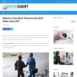 Which Is the Best Time to Use B2C Data Lists UK?