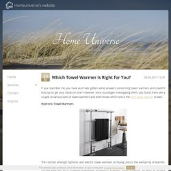 Which Towel Warmer is Right for You?