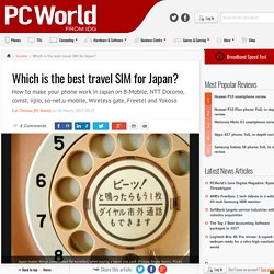 Which is the best travel SIM for Japan? - PC World Australia