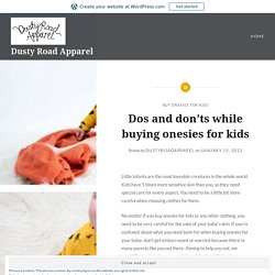 Dos and don'ts while buying onesies for kids – Dusty Road Apparel