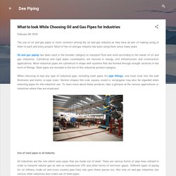 What to look While Choosing Oil and Gas Pipes for Industries