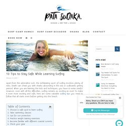 10 Tips to Stay Safe While Learning Surfing - Pata Sudaka Surf Trips