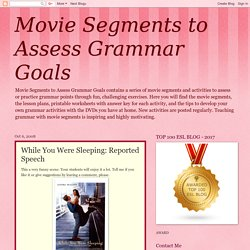Movie Segments to Assess Grammar Goals: While You Were Sleeping: Reported Speech