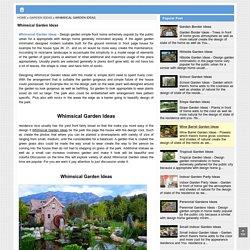 Whimsical Garden Ideas
