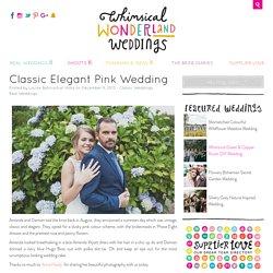 Classic Elegant Pink Wedding in Wales