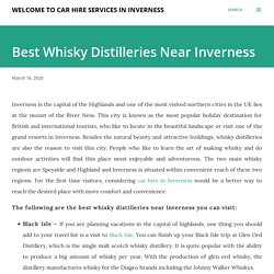 Best Whisky Distilleries Near Inverness