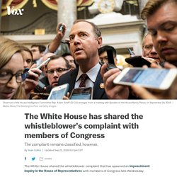 9/26/19: WH shares whistleblower's complaint with members of Congress