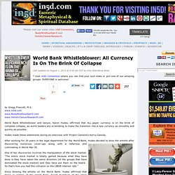 World Bank Whistleblower: All Currency Is On The Brink Of Collapse