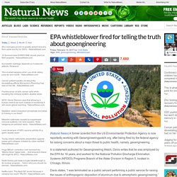 EPA whistleblower fired for telling the truth about geoengineering